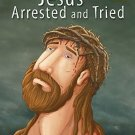 Jesus Arrested & Tried [Jan 01, 2014] Pegasus