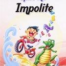 Spite the Impolite [May 05, 2009] Nath, Gita