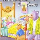 Goldilocks & the Three Bears (My Favourite Illustrated Classics) [Paperback] ...