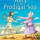 Story of the Prodigal Son [Jan 01, 2014] Pegasus