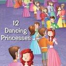 12 Dancing Princesses [Oct 01, 2012] Pegasus