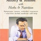 Herbalism: Anxiety and Tension [Jul 30, 2008] Wright, Jill
