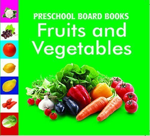 Fruit & Vegetables (Preschool Board-Books) [Apr 19, 2010]
