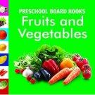 Fruit & Vegetables (Preschool Board-Books) [Apr 19, 2010]