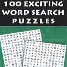 100 Exciting Word Search Puzzles [Feb 26, 2013] Leads Press