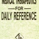 Daily Reference Homoeopathic Therapeutics: Including Dosage & Biochamic Remed