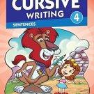 Cursive Writing 4: Sentences [Jan 01, 2014] Pegasus