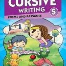 Cursive Writing 5: Poems & Passages [Jan 01, 2014] Pegasus