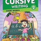 Cursive Writing 2 [Jan 01, 2014] Pegasus