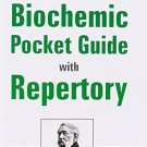 Schussler's Biochemic Pocket Guide With Repertory [Paperback] [Dec 02, 2002]