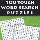 100 Tough Word Search Puzzles [Feb 26, 2013] Leads Press