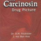 Carcinosin Drug Picture [Dec 01, 1995] Foubister, Dr D. M. and Bon Hoa, J. Hui