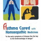 Asthma Cured with Homoeopathic Medicines [Dec 01, 2009] Sivaraman, P.