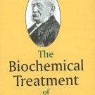 Biochemical Treatment of Disease [Paperback] [Feb 01, 2008] Schussler