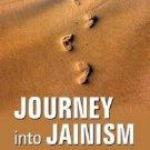 Journey into Jainism [Apr 01, 2010] Pragya, Samani Smit