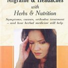 Herbalism: Migraine and Headaches [Jul 30, 2008] Wright, Jill