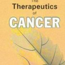 The Therapeutics of Cancer [Apr 01, 2009] Clarke, J. H.