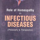 Role of Homeopathy in Infectious Diseases [Paperback] [Jun 30, 2007] Saxena,
