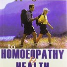 The Stepping Stones to Homoeopathy & Health [Paperback] [Jun 30, 2002] Ruddock