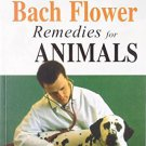 Bach Flower Remedies for Animals [Jul 01, 2002] Helen Graham and Gregory Vlamis