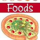 Food (My Very First Preschool Book) [Apr 01, 2008] Pegasus