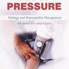 Blood Pressure: Etiology & Homeopathic Management [Dec 01, 2010] Banerjee, N. K.