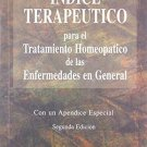 Indice Terapeutico: Para el Tratamiento Homeopatico de las Enfermedades en general