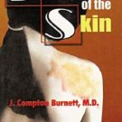 Diseases of the Skin [Paperback] [Feb 15, 2004] J.Compton Burnett