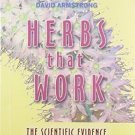Herbs That Work [Jul 01, 2002] David Armstrong