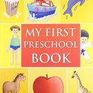 My First Preschool Book [Dec 18, 2008] Pegasus