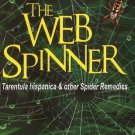 The Web Spinner: Tarentula Hispanica & Other Spider Remedies Jamshed, Master