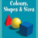 Colours, Shapes & Sizes [Jul 15, 2015] Pegasus