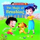 Magic of Brushing (Magical World of Benny & Buzo Series) [Dec 01, 2012] Pegasus