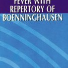 Intermittent Fever with Repertory of Boenninghausen [Apr 01, 2007] Wells, P. P.