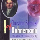 Life of Christian Samuel Hahnemann [Paperback] [Jun 30, 2002] R. W. Hobhouse