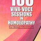 100 Viva-voce Sessions in Homoeopathy [Paperback] [Jun 30, 2003] Parmar, H. B.