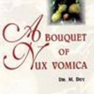 A Bouquet of Nux Vomica [Paperback] [Jun 30, 2002] Dey, M.