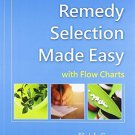 The Art of Homoeopathy: Remedy Selection Made Easy [Jun 30, 2005] Souter, Keith