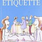 At Ease With Etiquette [Paperback] [Jun 24, 2010] Nina Kochhar