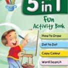 5 in 1 Fun Activity Book [Jul 14, 2015] Pegasus