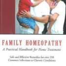 Family Homeopathy [Apr 01, 2010] Paul Callinan