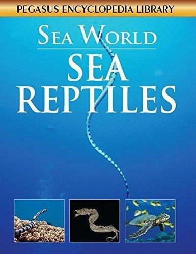 Sea Reptilessea World [Mar 01, 2011] Pegasus