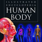 Human Body (Illustrated Encyclopedia) [Jan 01, 2009] Kaur, Pawanpreet