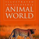 Animal World (Illustrated Encyclopedia) [Dec 01, 2000] Kaur, Pawanpreet
