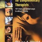 Marketing for Complementary Therapists [Jun 30, 2008] Harold, Steven A.