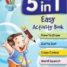 5 in 1 Easy Activity Book [Jul 14, 2015] Pegasus