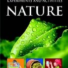 Nature: 1 (Experiments And Activities) [Mar 01, 2011] Pegasus