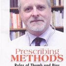Prescribing Methods: Rules of Thumb and Bias in Homoeopahy [Hardcover] [Jun