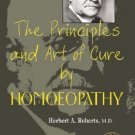 The Principles and Art of Cure by Homeopathy (A Modern Textbook with Word index