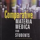 Comparative Materia Medica for Student [Paperback] [Jul 01, 2007] A. Samir